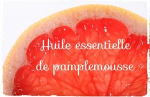 15 astuces d'utilisation de l'huile essentielle de pamplemousse